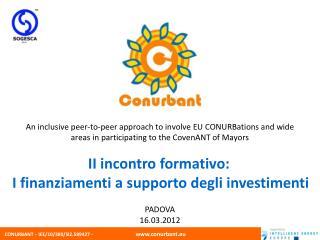 II incontro formativo:  I finanziamenti a supporto degli investimenti