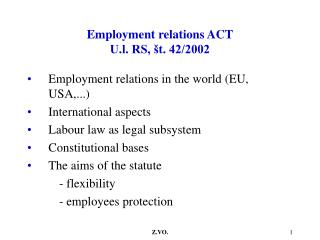 Employment relations ACT U.l. RS, št. 42/2002