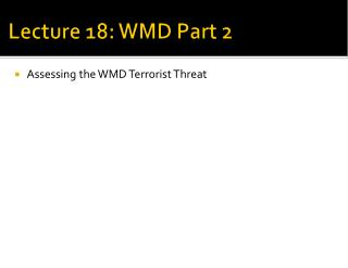 Lecture 18: WMD Part 2