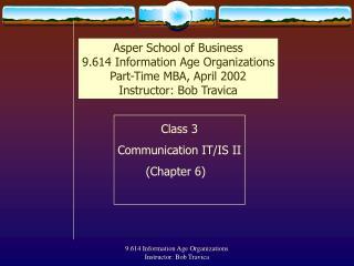 Class 3 Communication IT/IS II (Chapter 6)