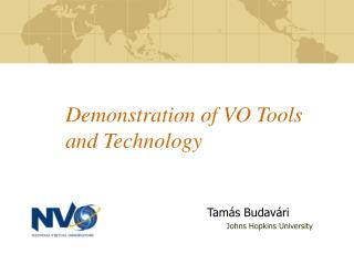 Demonstration of VO Tools and Technology