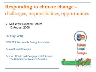 Responding to climate change - challenges, responsibilities, opportunities