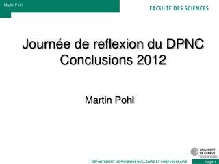 Journée de reflexion du DPNC  Conclusions 2012