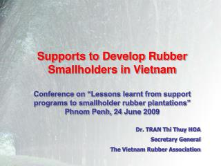 Supports to Develop Rubber Smallholders in Vietnam