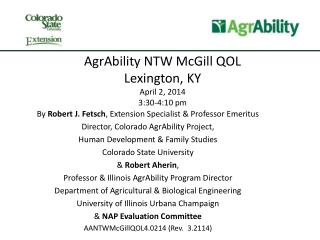 AgrAbility NTW McGill QOL Lexington, KY April 2, 2014 3:30-4:10 pm