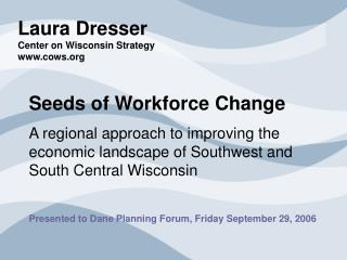 Laura Dresser Center on Wisconsin Strategy cows