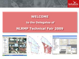 WELCOME  to the Delegates of NLRMP Technical Fair 2009