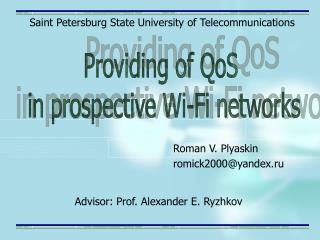 Providing of QoS  in prospective Wi-Fi networks