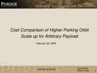 Cost Comparison of Higher Parking Orbit Scale up for Arbitrary Payload