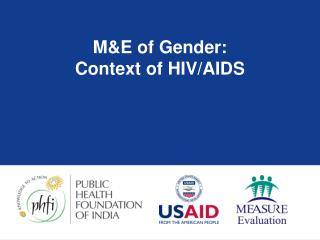 M&E of Gender: Context of HIV/AIDS