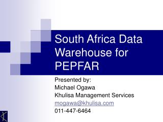 South Africa Data Warehouse for PEPFAR