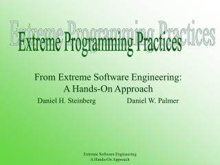 From Extreme Software Engineering: A Hands-On Approach