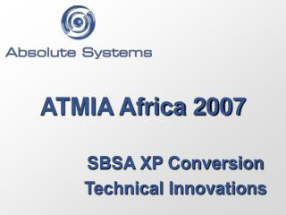 ATMIA Africa 2007