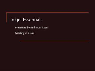 Inkjet Essentials