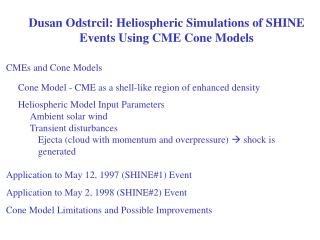 CMEs and Cone Models 	Cone Model -  CME as a shell-like region of enhanced density