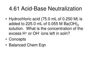 4.61 Acid-Base Neutralization
