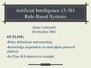 Artificial Intelligence 15-381 Rule-Based Systems