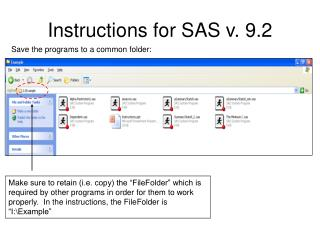 Instructions for SAS v. 9.2