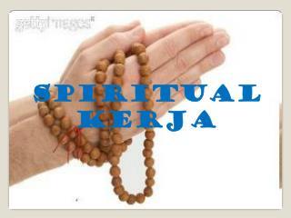 Spiritual  Kerja