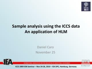 Sample analysis using the ICCS data  An application of HLM