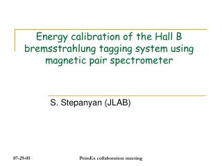 Energy calibration of the Hall B bremsstrahlung tagging system using magnetic pair spectrometer