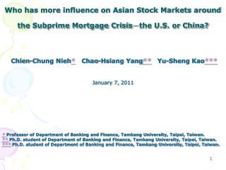 Chien-Chung Nieh *    Chao-Hsiang Yang **    Yu-Sheng Kao *** January 7,  2011