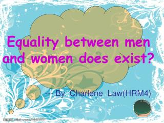 Equality between men and women do es exist ?