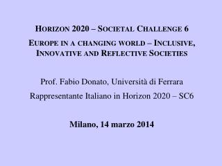 Horizon 2020 – Societal Challenge 6