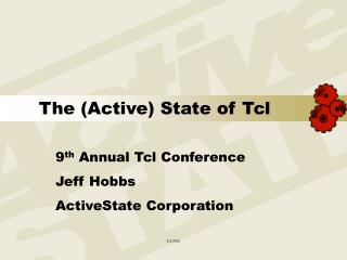 The (Active) State of Tcl