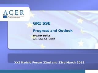 GRI SSE Progress and Outlook