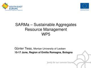 SARMa – Sustainable Aggregates Resource Management WP5