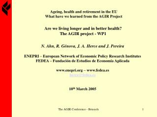 Ageing, health and retirement in the EU What have we learned from the AGIR Project