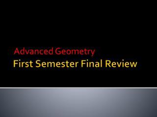 First Semester Final Review