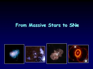 From Massive Stars to SNe