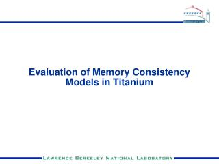 Evaluation of Memory Consistency Models in Titanium