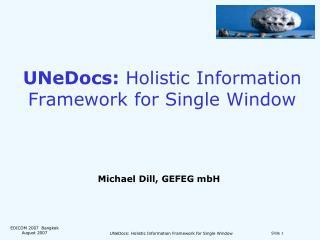 UNeDocs:  Holistic Information Framework for Single Window