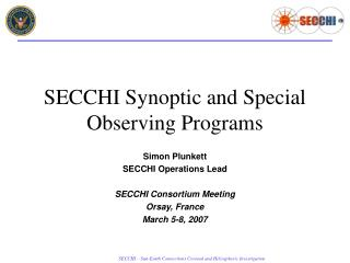 SECCHI Synoptic and Special Observing Programs