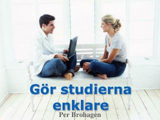 Gör studierna enklare