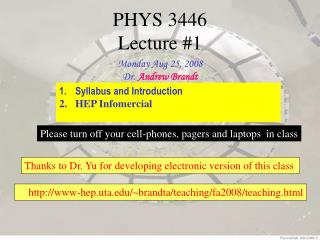 PHYS 3446  Lecture #1