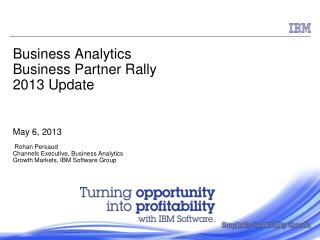 2015 IBM Roadmap   ***Update*** Business Analytics & Channels the Place to Be!