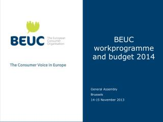 BEUC workprogramme and budget 2014
