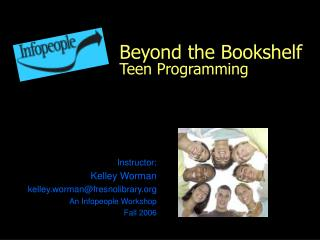 Beyond the Bookshelf Teen Programming
