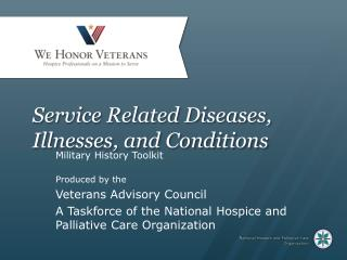 Service Related Diseases, Illnesses, and Conditions