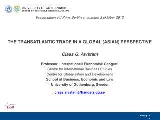 Presentation vid Prins Bertil-seminarium 3 oktober 2013