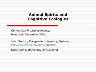 Animal Spirits and  Cognitive Ecologies