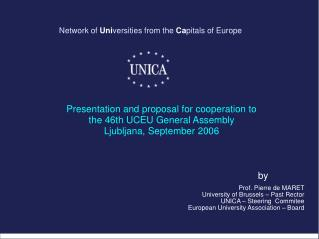 Network of  Uni versities from the  Ca pitals of Europe