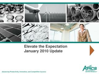 Elevate the Expectation January 2010 Update