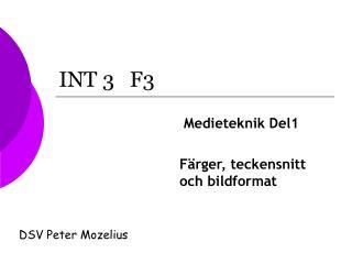 INT 3   F3