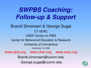 SWPBS Coaching: Follow-up  Support