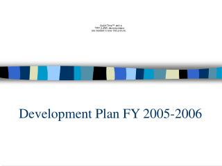 Development Plan FY 2005-2006